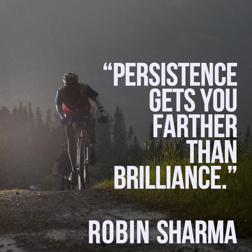 Persistence is better than Brilliance